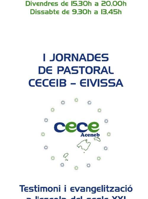 Presentació I JORNADES DE PASTORAL CECEIB – EIVISSA