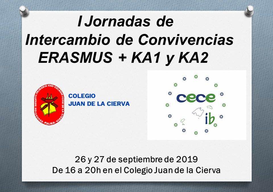 I JORNADAS DE INTERCAMBIO DE CONVIVENCIAS ERASMUS+, KA1 y KA2