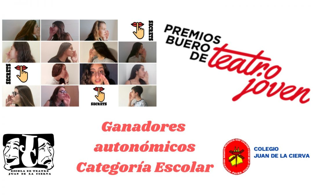Enhorabuena al Colegio Juan de la Cierva por ser los ganadores autonómicos del Premio Buero de Teatro joven